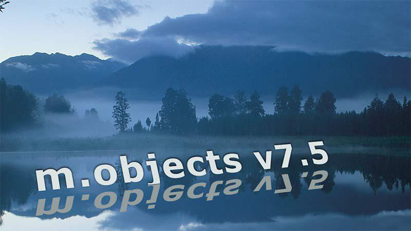m.objects v7.5 mit neuen Funktionen und qualitativen Verbesserungen