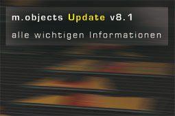 Neu: m.objects v 8.1 - ab sofort erhältlich